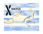 """X-Xenopus, mixed media painting done with collage, watercolor and charcoal. Original painting 11""""x14"""" sold as part of the alphabet set. $5200.00 set. 11""""x14"""" prints available for $30.00 each."""
